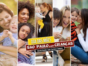 402ee4ae81db São Paulo para crianças - PARA SE DIVERTIR! Confira dicas com 50 passeios  para curtir com os filhos no Dias das Mães