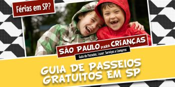 d62160716f45 São Paulo para crianças - Mais de 100 PASSEIOS GRATUITOS para curtir ...